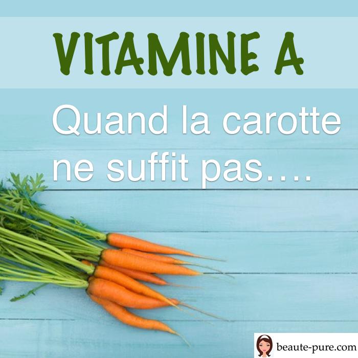 vitamine a quand la carotte ne suffit pas beaut pure. Black Bedroom Furniture Sets. Home Design Ideas